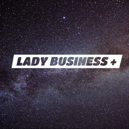 Lady Business+ cover art